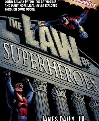 THE LAW OF SUPERHEROES: a subtle indictment of mainstream comics
