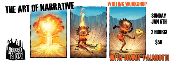 The Art Of Narrative - Writing Workshop by Jimmy Palmiotti