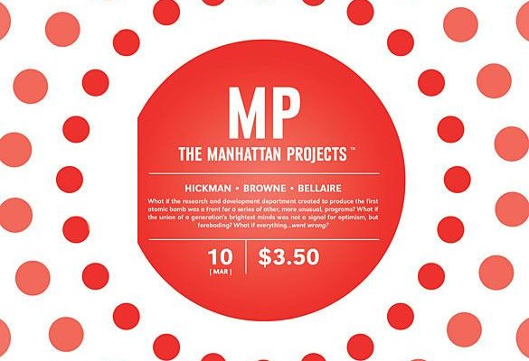 The Manhattan Projects #10 Review