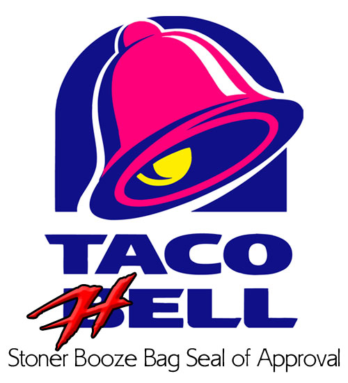 Taco Hell Stoner Booze Bag Seal of Approval