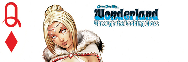 Grimm Fairy Tales presents Wonderland-Through the Looking Glass  Banner