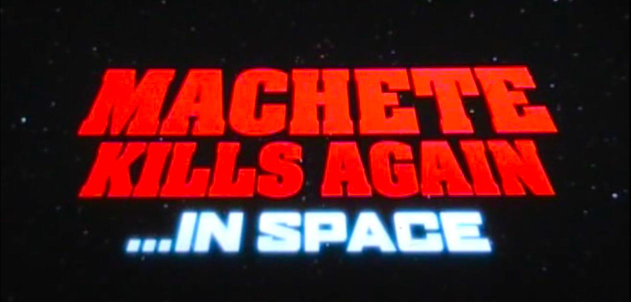 Cinema e scene dei film - Pagina 2 MACHETE-KILLS-AGAIN_IN-SPACE_LOGO