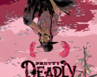 Pretty Deadly #1 Review