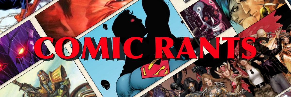 COMIC RANTS 2014 Banner