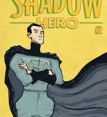 The Shadow Hero #2: Review