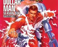 The Six Million Dollar Man: Season 6 #1 Review