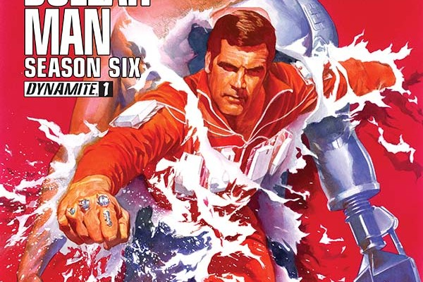 Six Million Dollar Man Series 6 Issue 1