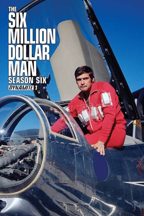Six Million Dollar Man Series 6 Issue 1 alternative