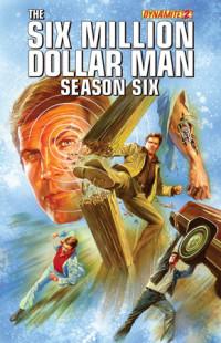 Six Million Dollar Man Series 6 Issue 2