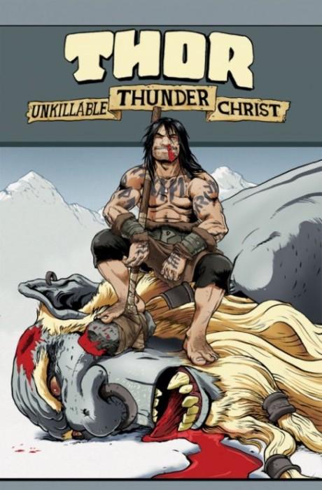 Thor, Unkillable Thunder Christ