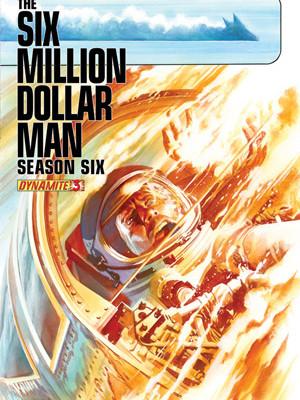 Six Million Dollar Man Series 6 Issue 3