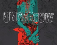 Undertow #5 Review