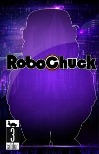 RoboChuck#3