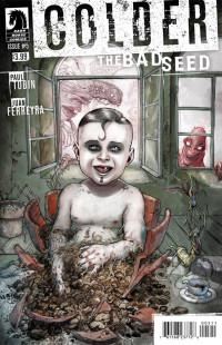 Colder Bad Seed #5