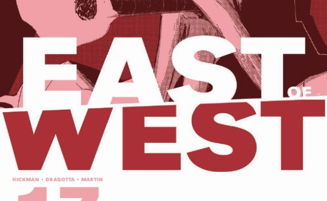 East of West #17 Review