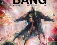 The Bigger Bang #4 Review