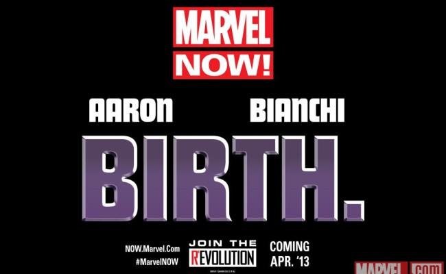 """Marvel NOW! has a New Teaser: """"BIRTH."""""""