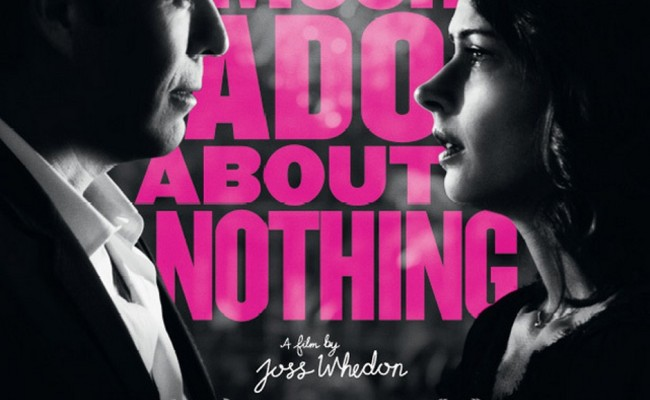 MUCH ADO ABOUT NOTHING – Whedon Makes It Something