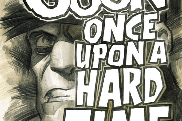 THE GOON: ONCE UPON A HARD TIME #1 Review