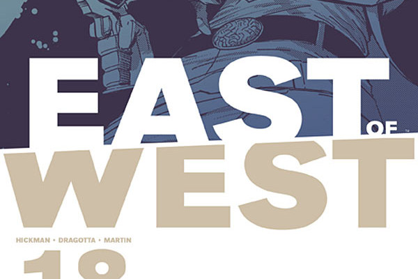 East of West #18 Review